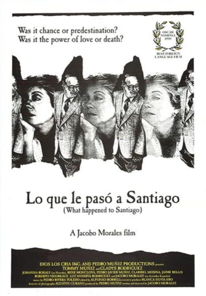 Lo que le pasó a Santiago (1989) directed by Jacobo Morales